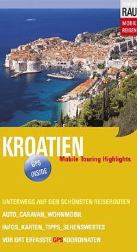 Kroatien - Mobile Touring Highlights